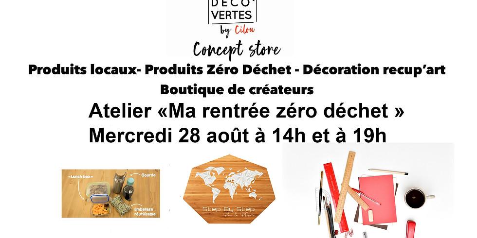 """Atelier """" Ma rentrée zéro déchet"""""""