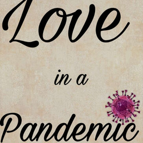 Love in a Pandemic.