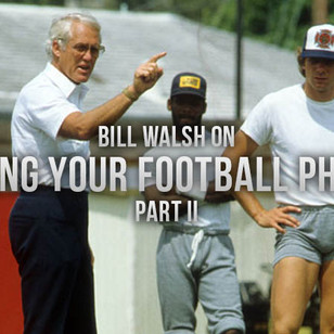 Bill Walsh-Developing Your Philosophy-Part 2