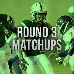 Round 3 Playoff Match Ups