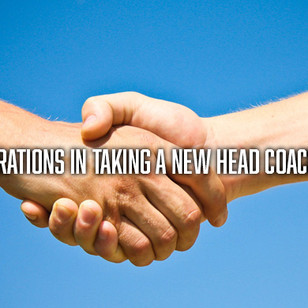 Considerations in Taking a New Head Coaching Job
