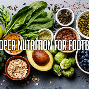 Guide to Proper Nutrition for Football Players