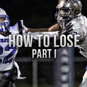 How High School Football Games are Lost-Part 1