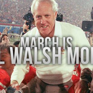 It's Bill Walsh Month on ALFCA