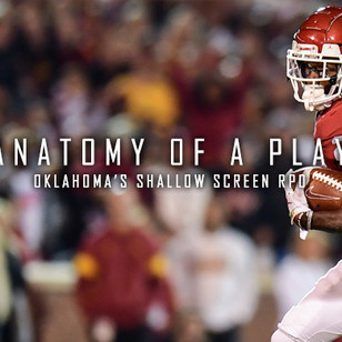 Anatomy of a Play-Oklahoma's Shallow Screen RPO