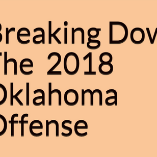 "Book Review-""Breaking Down the 2018 Oklahoma Offense"""