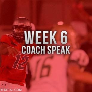 Coach Speak Week 6