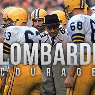 Vince Lombardi on Courage