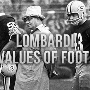 Lombardi on the Values of Football