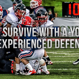 How to Survive with a Young or Inexperienced Defense