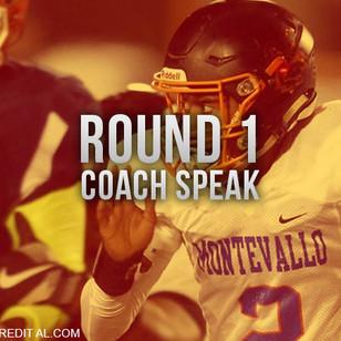 Coach Speak Round 1