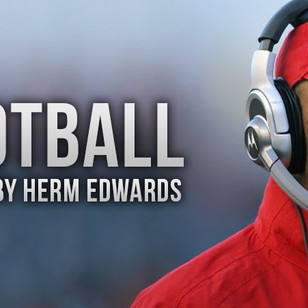 Herm Edwards Tells It Like It Is about Football
