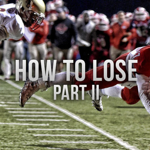 How High School Football Games are Lost-Part 2