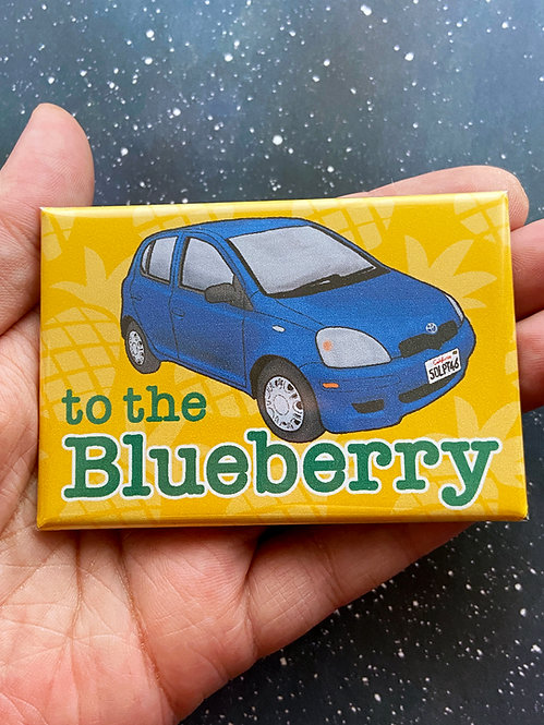 """Souvenir Magnet - """"To The Blueberry!"""" Psych"""
