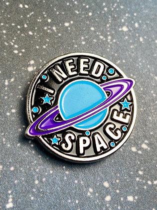 Enamel Pin - I Need Space