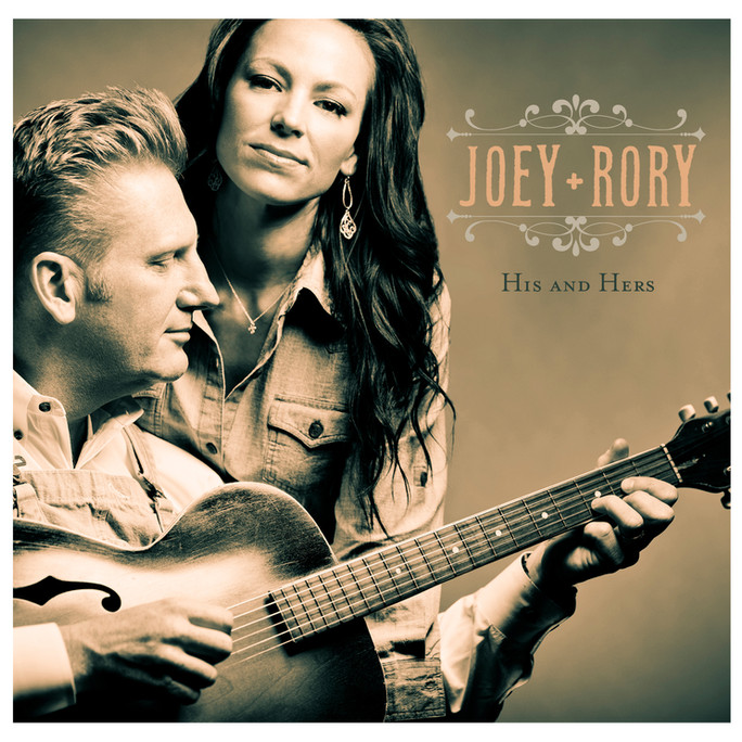 """""""HIS AND HERS"""" - Joey+Rory (2012)"""
