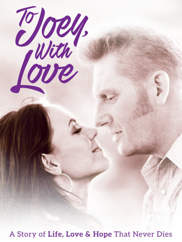 """""""To Joey, With Love"""" - Directed by Rory Feek"""