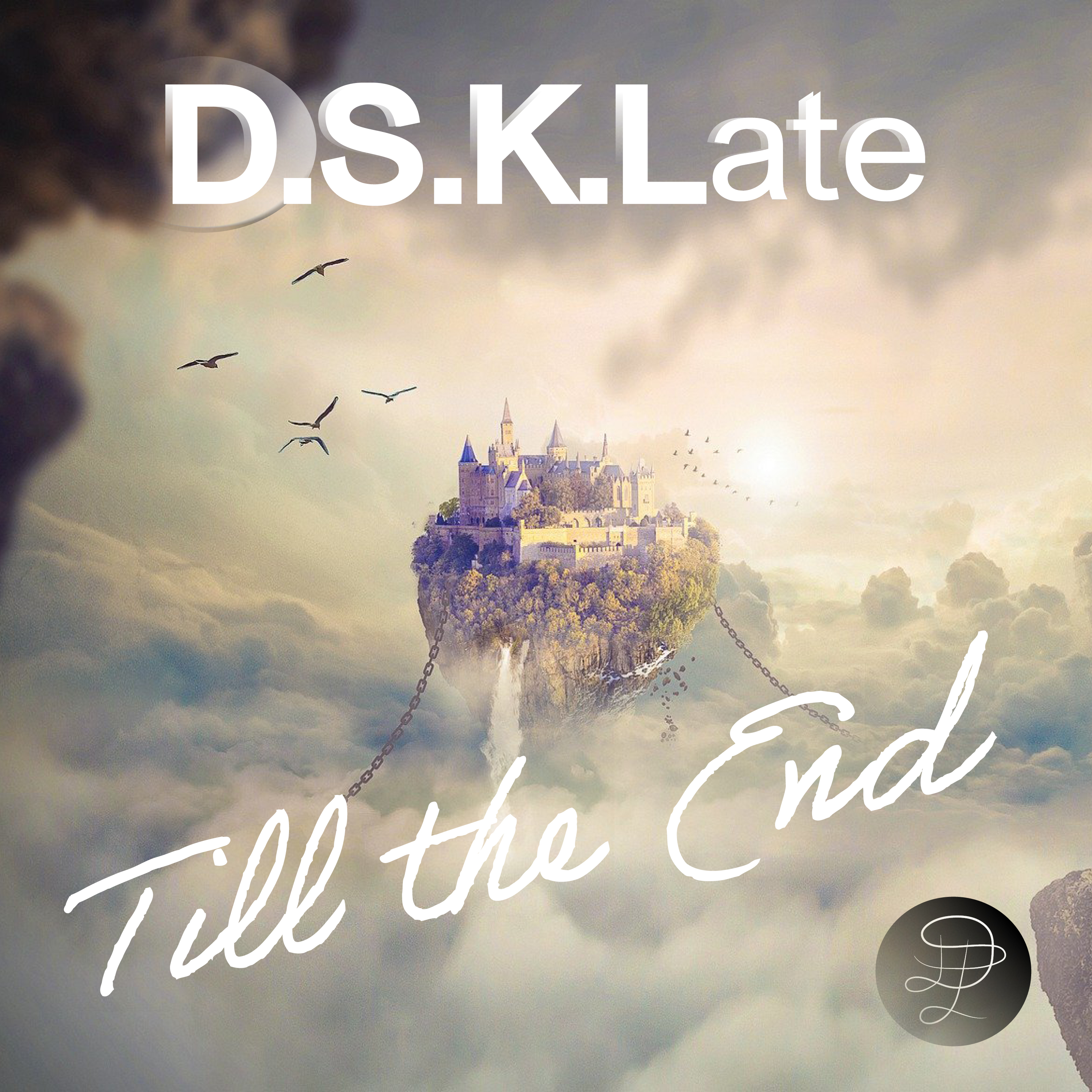 D.S.K.LATE Till the End - Cover