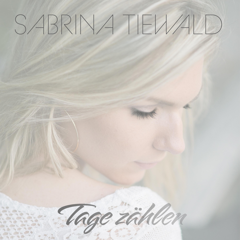 SABRINA TIEWALD Tage zählen - Cover