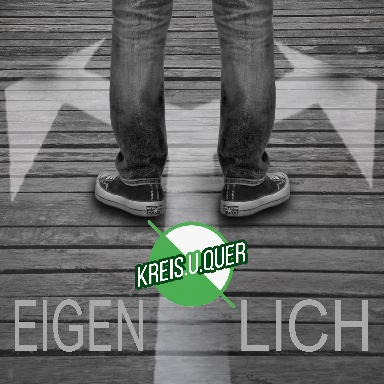 KREIS.U.QUER Eigentlich - Cover