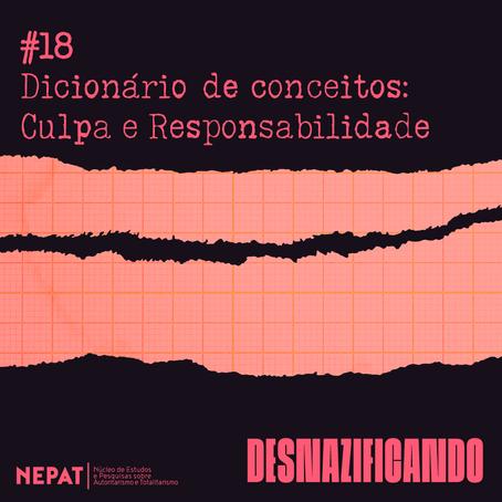 #18: Dicionário de conceitos: Culpa e Responsabilidade