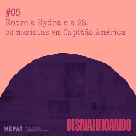 #05: Entre a Hydra e a SS: os nazistas em Capitão América