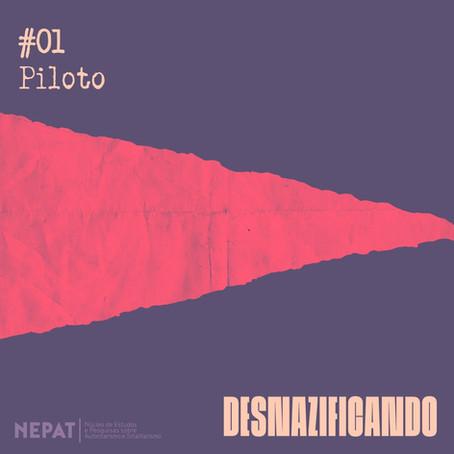 #01: Piloto