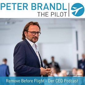 Peter Brandl - Remove before flight - Der CEO Podcast Logo