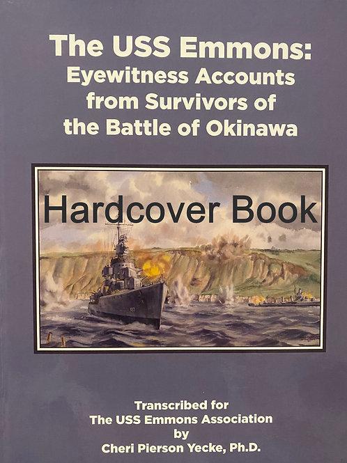 HARDCOVER BOOK:  USS Emmons Survivor Reports