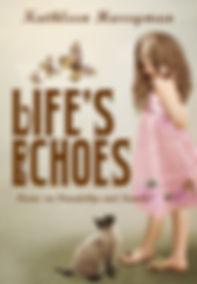 Life's Echoes.jpg