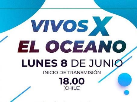 """Acompañanos en """"Vivos X el Océano"""", el evento virtual que celebra el día de los océanos"""