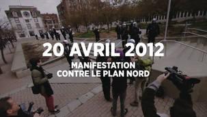 Manifestation contre le Plan Nord