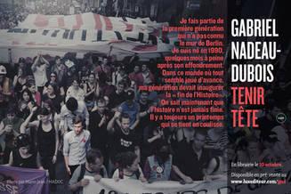 Promo pour Tenir Tête de Gabriel Nadeau-Dubois