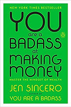 you are a bad ass at making money.jpg