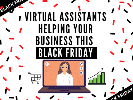 How A Virtual Assistant Can Help Your Business On Black Friday