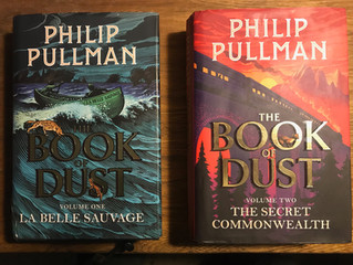 THE BOOK OF DUST - Review of 'La Belle Sauvage' and 'The Secret Commonwealth' by Phi