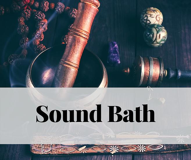 Sound Bath - Nov. 18, 2020