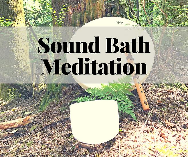 Sound Bath Meditation - October 21, 2020