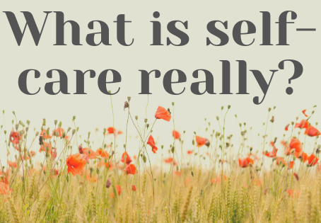 What is self-care really? (a.k.a Marilynn is the hero we all need!)