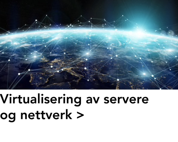 Virtualisering av servere og nettverk