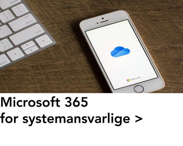 Microsoft 365 for systemansvarlige