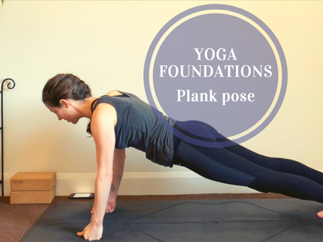 Understanding Vinyasa Flow Yoga...     Part 2: Plank pose