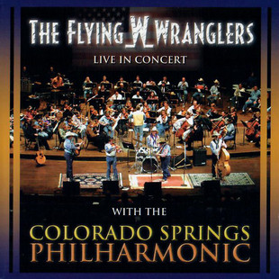 Flying W Wranglers LIVE in Concert With