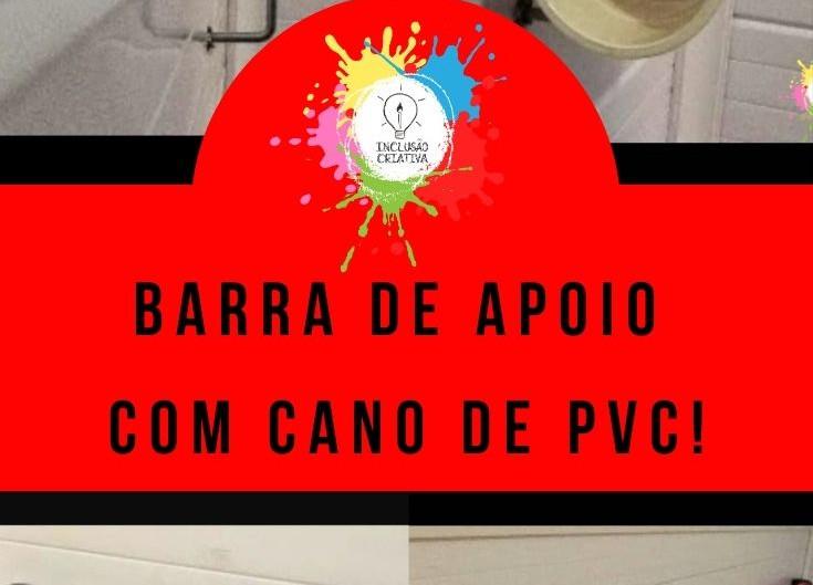 Barra de Apoio com Cano de PVC!!