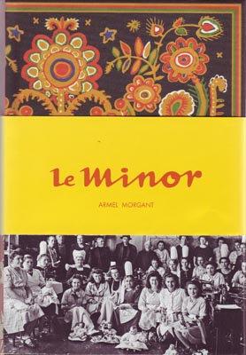 Book: Le Minor, par Armel Morgant