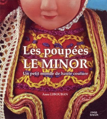 Book: Les poupées LE MINOR, par Anne Libouban