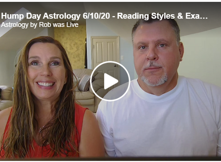 Hump Day Astrology 6/10/20 - Reading Styles & Examples