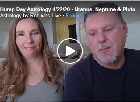 Hump Day Astrology 4/22/20 - Uranus, Neptune & Pluto