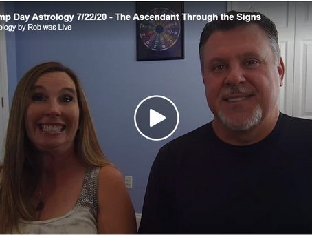 Hump Day Astrology 7/22/20 - The Ascendant Through the Signs (Pisces & Cancer)