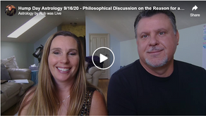 Hump Day Astrology 9/16/20 - Philosophical Discussion on the Reason for a Birth Chart